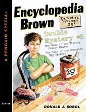 Encyclopedia Brown Double Mystery #5: Featured mysteries from Encyclopedia Brown, Boy Detective