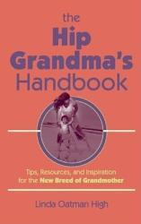 The Hip Grandma s Handbook PDF