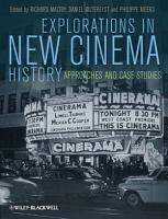 Explorations in New Cinema History PDF