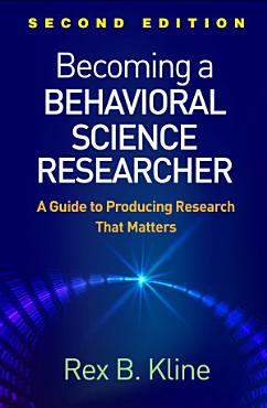 Becoming a Behavioral Science Researcher  Second Edition PDF