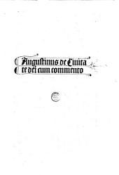 De civitate dei. Comment. Thomas Waleys et Nicolas Trivet