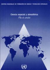 Ciencia espacial y atmosférica: plan de estudios