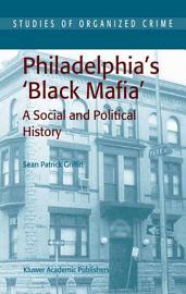 Philadelphia s Black Mafia PDF