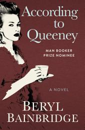 According to Queeney: A Novel