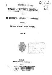 Memorial histórico español: colección de documentos, opúsculos y antigüedades que publica la Real Academia de la Historia. Ilustraciones de la casa de Niebla, Volumen 10