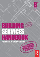 Building Services Handbook: Edition 8