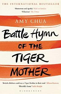 Battle Hymn of the Tiger Mother Book