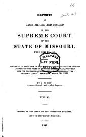 Reports of Cases Argued and Determined in the Supreme Court of the State of Missouri: 1839/1840, Volume 6