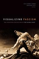 Visualizing Fascism PDF