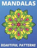 Mandalas - Beautiful Patterns