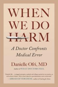 When We Do Harm Book