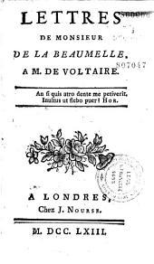 Lettres de Monsieur de La Beaumelle à M. de Voltaire ...