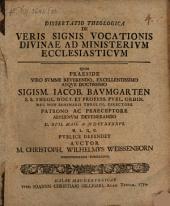 Diss. theol. de veris signis vocationis divinae ad ministerium ecclesiasticum