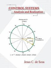 Control Systems: Analysis and Realization