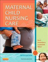 Maternal Child Nursing Care   E Book PDF