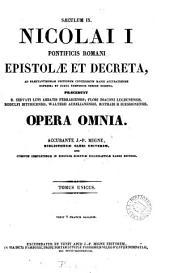 Nicolai i ... epistolæ et decreta, accurante J.-P. Migne