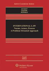 International Law: Norms, Actors, Process, Edition 4