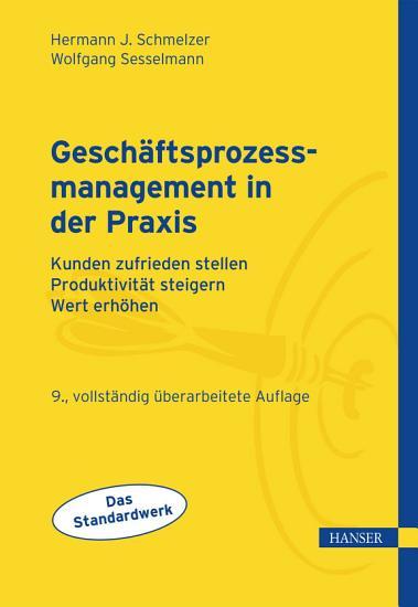 Gesch  ftsprozessmanagement in der Praxis PDF