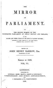 The Mirror of Parliament: Volume 6