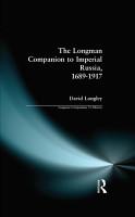 Longman Companion to Imperial Russia  1689 1917 PDF