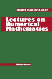Lectures on Numerical Mathematics