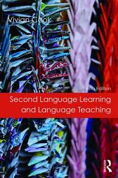 Second Language Learning and Language Teaching: Fifth Edition, Edition 5