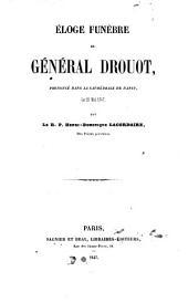 Eloge funèbre du général Drouot: prononcé dans la cathédrale de Nancy, le 25 mai 1847
