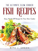 The Ultimate Slow Cooker Fish Recipes