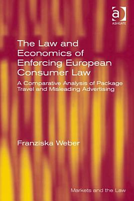 The Law and Economics of Enforcing European Consumer Law PDF