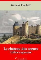 Le château des coeurs: Nouvelle édition augmentée