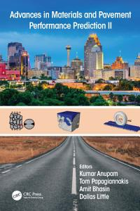 Advances in Materials and Pavement Performance Prediction II PDF