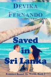 Saved in Sri Lanka: Interracial Island Romance for Nora Roberts, Michelle Foster & Bella Andre Fans
