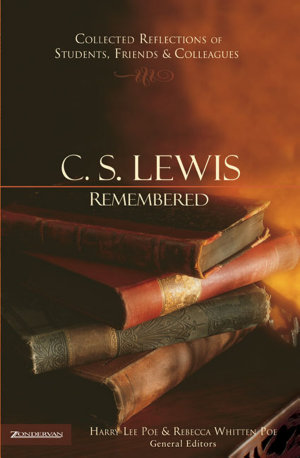 C  S  Lewis Remembered