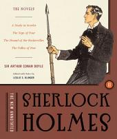 The New Annotated Sherlock Holmes: The Novels (Slipcased Edition): Volume 3