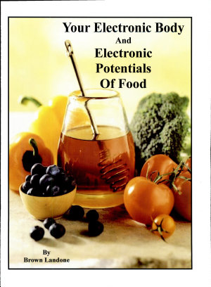 Your Electronic Body and Electronic Potentials of Food PDF
