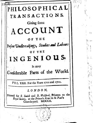 Philosophical Transactions  Giving Some Accompt of the Present Undertakings  Studies and Labors of the Ingenious in Many Considerable Parts of the World PDF