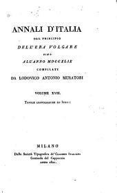 Annali d'Italia dal principio dell'era volgare sino all' anno MDCCXLIX: Volume 18