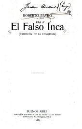 El falso inca: (cronicón de la conquista)