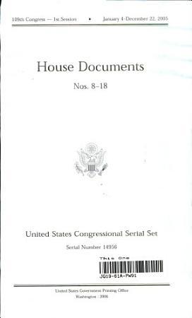 United States Congressional Serial Set  Serial no  14956  House Documents Nos  8 18 PDF