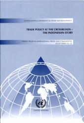 Trade Policy at the Crossroads: The Indonesian Story
