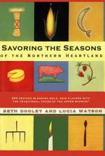 Savoring The Seasons Of The Northern Heartland