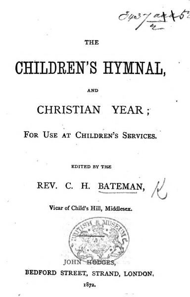 Download The Children s Hymnal and Christian Year     Edited by the Rev  C  H  Bateman Book