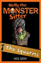 Nelly the Monster Sitter 2: The Squurms
