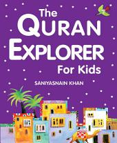 The Quran Explorer for Kids (Goodword)