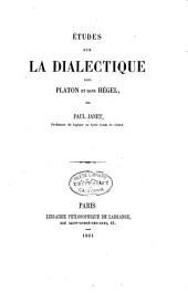 Études sur la dialectique dans Platon et dans Hégel