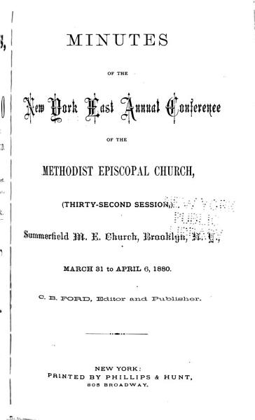 Download Minutes of the New York East Conference of the Methodist Episcopal Church      Session Book