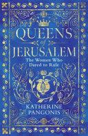 Download Queens of Jerusalem Book