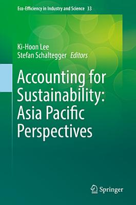 Accounting for Sustainability  Asia Pacific Perspectives PDF