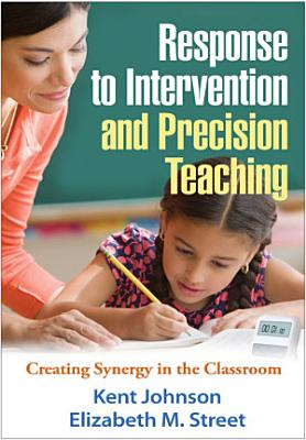 Response to Intervention and Precision Teaching