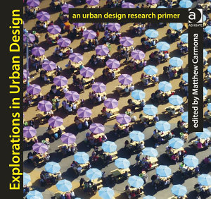 Explorations in Urban Design PDF